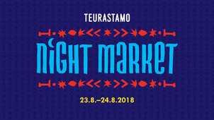 TEURASTAMO NIGHT MARKET!